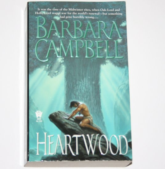 Heartwood by BARBARA CAMPBELL Fantasy 2005 Trickster's Game Series