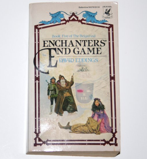 Enchanters' End Game by DAVID EDDINGS 1984 Book Five of the Belgariad from Del Rey