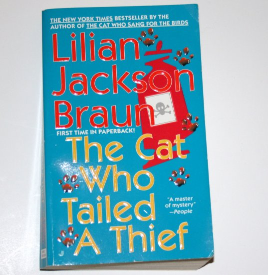 The Cat Who Tailed a Thief by LILIAN JACKSON BRAUN Cozy Mystery 1998