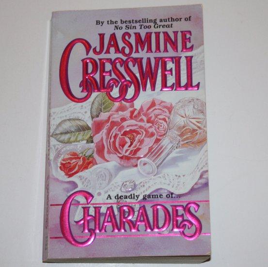 Charades by JASMINE CRESSWELL Romantic Suspense 1989
