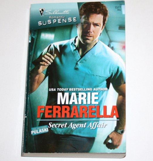 Secret Agent Affair by Marie Ferrarella Silhouette Romantic Suspense 1511 May08 The Doctors Pulaski