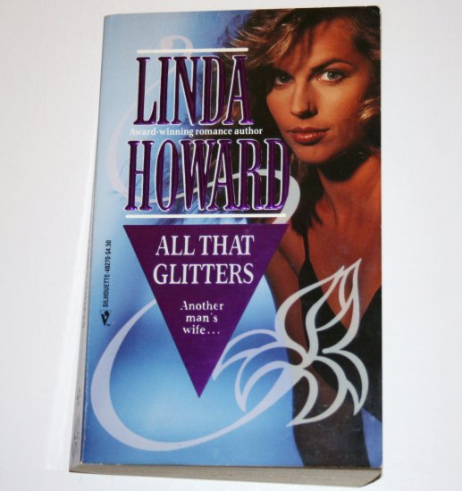 All That Glitters by LINDA HOWARD Contemporary Romance 1993