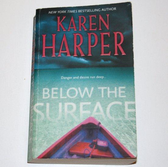Below the Surface by KAREN HARPER Romantic Suspense 2008