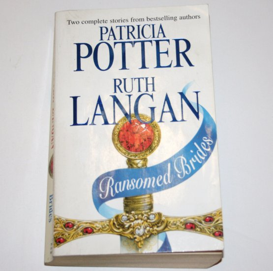 Ransomed Brides by PATRICIA POTTER and RUTH LANGAN Historical Scottish Romance 2-in-1 1998