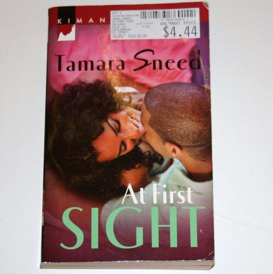 At First Sight by TAMARA SNEED Harlequin Kimani Romance 2007