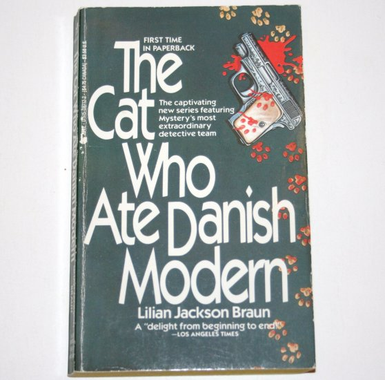 The Cat Who Ate Danish Modern by LILIAN JACKSON BRAUN Cozy Mystery 1986