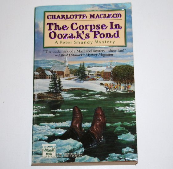 The Corpse in Oozak's Pond by CHARLOTTE MacLEOD A Peter Shandy Cozy Mystery 1988