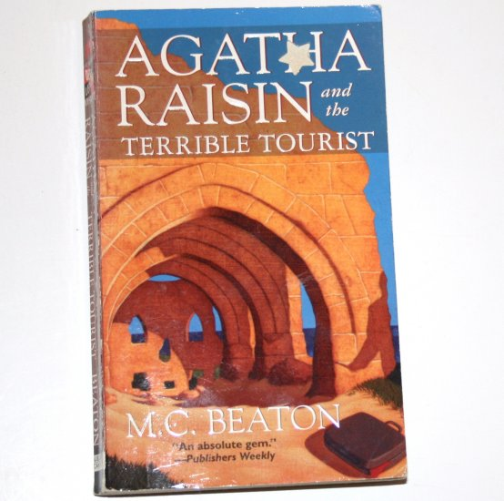 Agatha Raisin and the Terrible Tourist by M C BEATON Cozy Mystery 1998