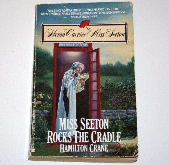 Miss Seeton Rocks the Cradle by HAMILTON CRANE 1992 Heron Carvic's Miss Seeton Cozy Mystery