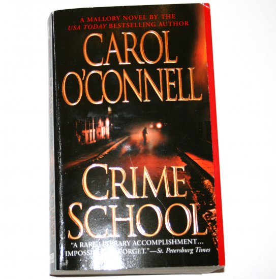 Crime School by Carol O'Connell 2003 A Kathleen Mallory Mystery