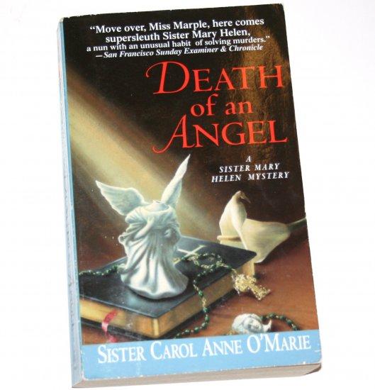 Death of an Angel by SISTER CAROL ANNE O'MARIE 1997 A Sister Mary Helen Mystery