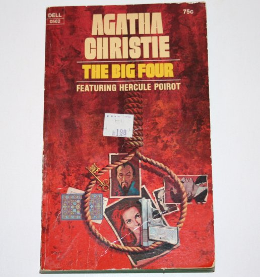 The Big Four by AGATHA CHRISTIE 1972 A Hercule Poirot Mystery