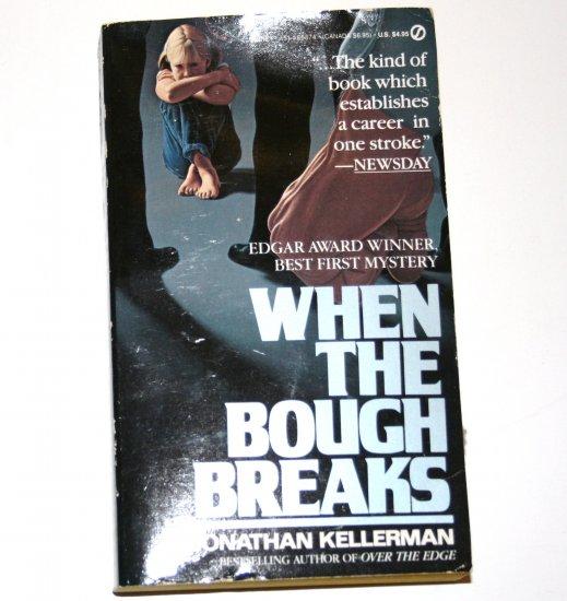 When the Bough Breaks by JONATHAN KELLERMAN 1986 Alex Delaware Mystery No 1