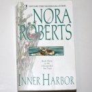 Inner Harbor by Nora Roberts Romance 2002 Chesapeake Bay Trilogy