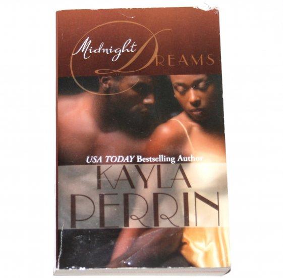 Midnight Dreams by KAYLA PERRIN African American Kimani Press Romance 1999