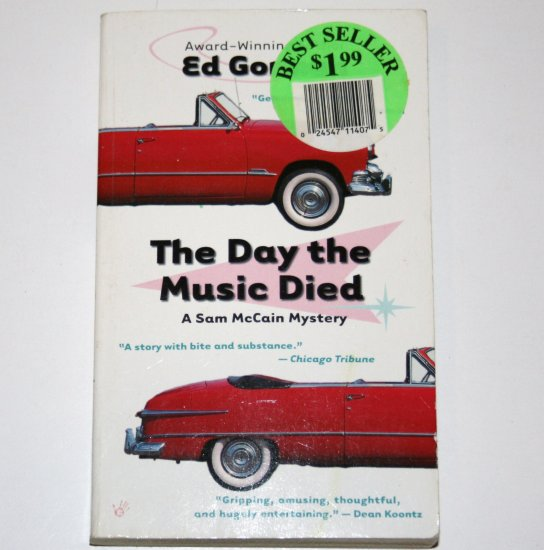 The Day the Music Died by ED GORMAN Prime Crime Mystery 2000 A Sam McCain Mystery