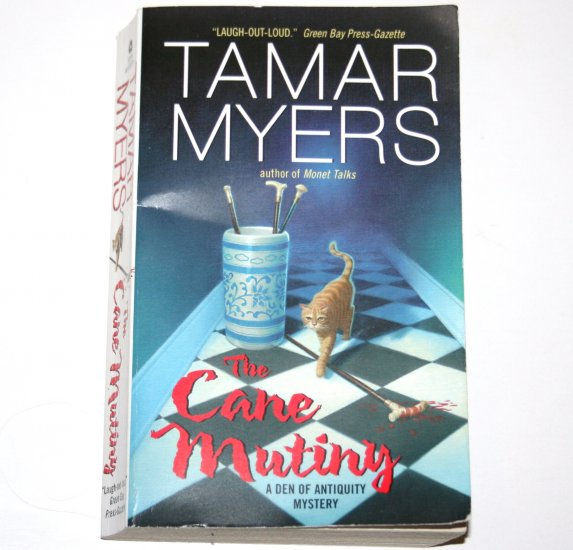 The Cane Mutiny by TAMAR MYERS 2006 A Den of Antiquity Cozy Mystery