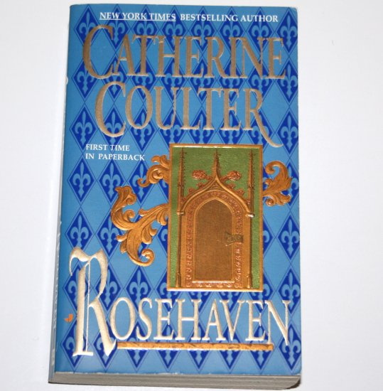 Rosehaven by CATHERINE COULTER Historical Medieval Romance 1997 The Song Series