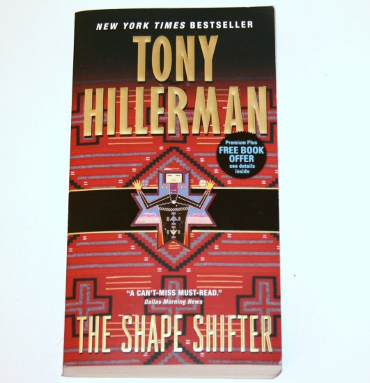 The Shape Shifter by TONY HILLERMAN 2008 A Jim Chee / Joe Leaphorn Mystery