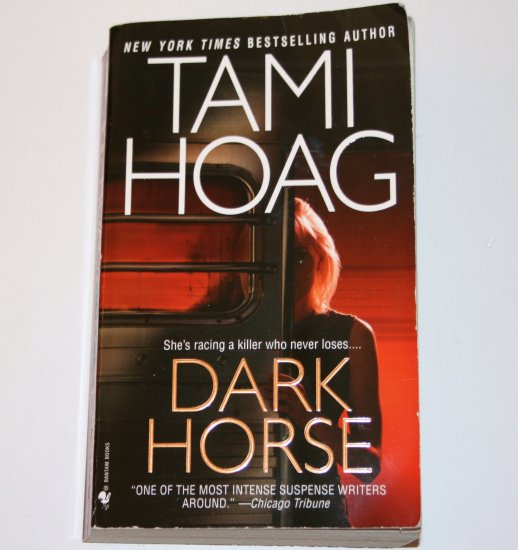 Dark Horse by TAMI HOAG Suspense Thriller 2004