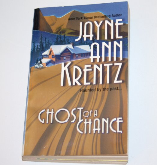 Ghost of a Chance by JAYNE ANN KRENTZ Romance 1984