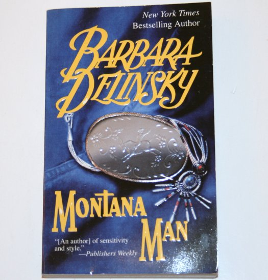 Montana Man by BARBARA DELINSKY Contemporary Western Romance 1995