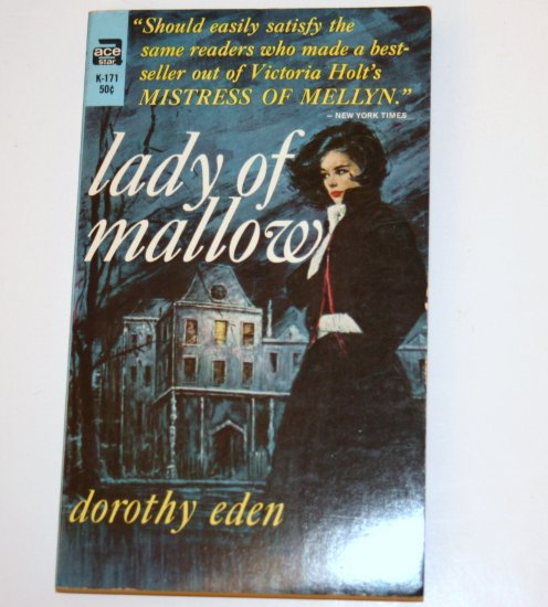 Lady of Mallow by Dorothy Eden An ACE Gothic Romance 1960