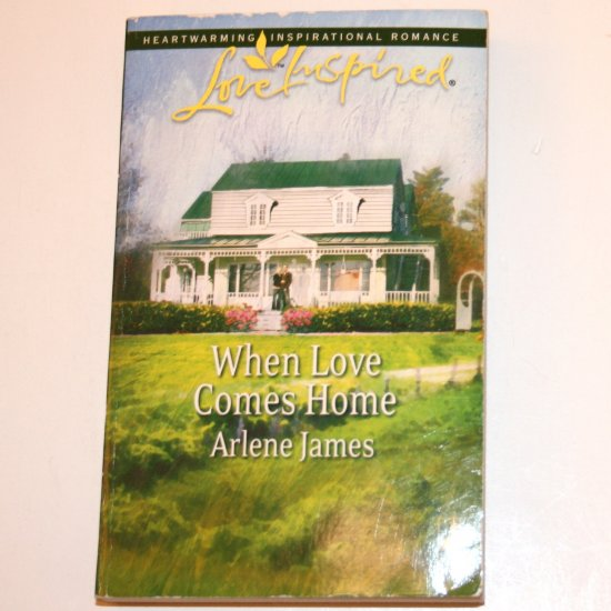 When Love Comes Home by ARLENE JAMES Love Inspired Christian Romance 2007