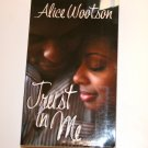 Trust in Me by ALICE WOOTSON Contemporary Arabesque Romance 2002