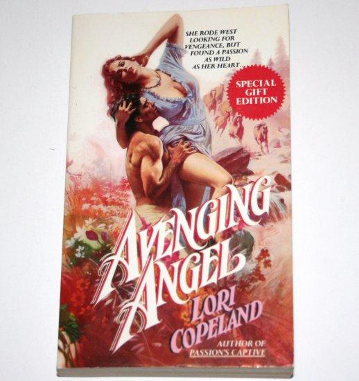 Avenging Angel by LORI COPELAND Historical Western Romance 1988