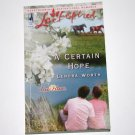 A Certain Hope by LENORA WORTH Love Inspired Christian Romance 2005 Texas Hearts Series