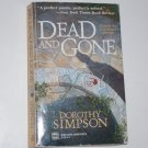 Dead and Gone by DOROTHY SIMPSON An Inspector Luke Thanet Cozy Mystery 2001