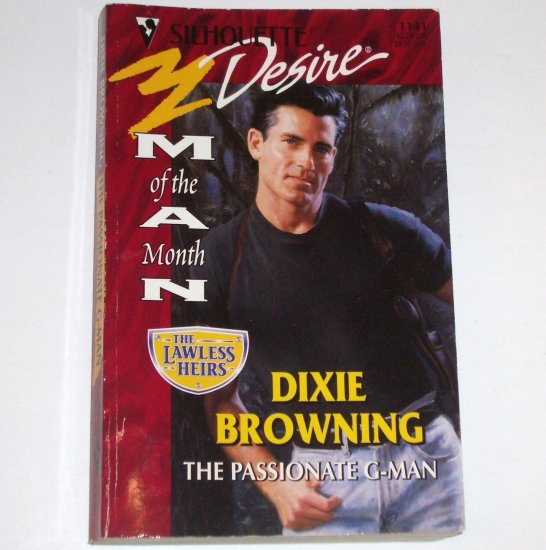 The Passionate G-Man by DIXIE BROWNING Silhouette Desire 1141 May98 The Lawless Heirs Series