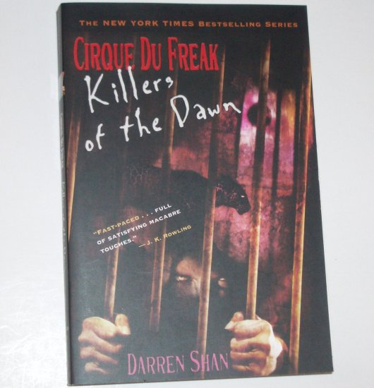 Killers of the Dawn by DARREN SHAN Cirque Du Freak #9 Horror 2006 Trade Size
