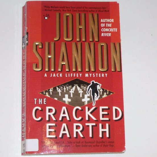 The Cracked Earth by JOHN SHANNON A Jack Liffey Mystery 1999 Berkley Prime Crime