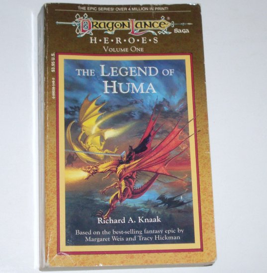 The Legend of Huma by RICHARD A KNAAK DragonLance Heroes Volume One 1988