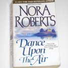 Dance Upon the Air by Nora Roberts 2001 Three Sisters Island Trilogy