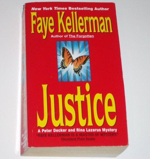 Justice by FAYE KELLERMAN A Peter Decker & Rina Lazarus Mystery 1996