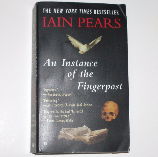 An Instance of the Fingerpost by IAIN PEARS Historical Mystery 1999
