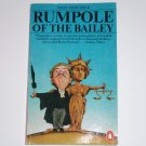 Rumpole of the Bailey by JOHN MORTIMER 1985 Penguin