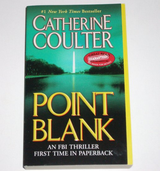 Point Blank by CATHERINE COULTER An FBI Suspense Thriller 2007