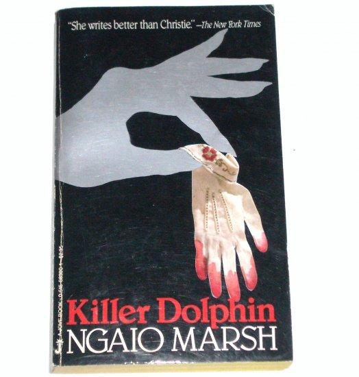 Killer Dolphin by NGAIO MARSH A Roderick Alleyn Cozy  Mystery 1986