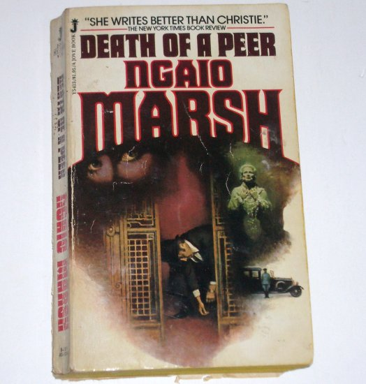 Death of a Peer by NGAIO MARSH A Roderick Alleyn Cozy Mystery 1980