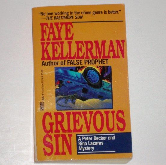 Grievous Sin by FAYE KELLERMAN A Peter Decker/Rina Lazarus Mystery 1994