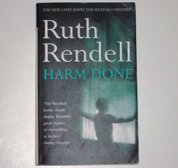 Harm Done by RUTH RENDELL An Inspector Wexford Mystery 2000 Import