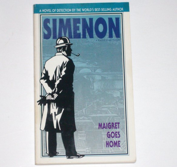 Maigret Goes Home by GEORGES SIMENON An Inspector Maigret Mystery 1990