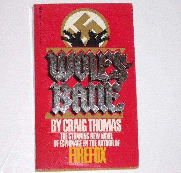 Wolfsbane by CRAIG THOMAS Espionage Thriller 1979