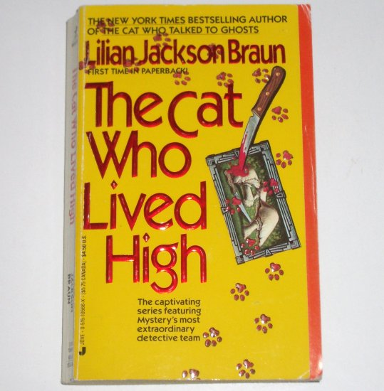 The Cat Who Lived High by LILIAN JACKSON BRAUN Cozy Mystery 1991