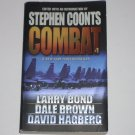 Combat by STEPHEN COONTS, LARRY BOND, DALE BROWN, et al Military Fiction 2001