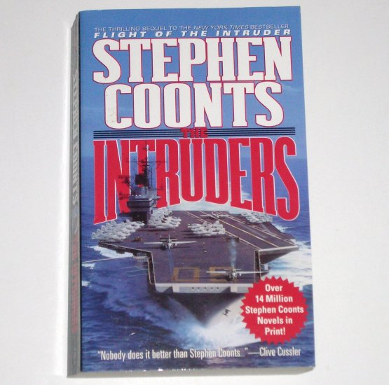 The Intruders by STEPHEN COONTS A Jake Grafton Novel 1995 Military Fiction